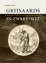 Grijsaards in zwart-wit - Anouk Janssen (ISBN 9789057304675)