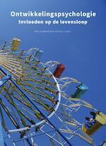 Ontwikkelingspychologie, custom editie - Robert Feldman (ISBN 9789043036054)