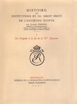 Histoire des instututions et du droit privé de l'ancienne Égypte