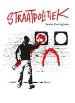Straatpolitiek - Femke Kaulingfreks (ISBN 9789024407965)