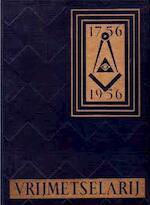 Vrijmetselarij 1756 - 1956 - Zonder Schrijver