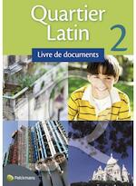 Quartier Latin 2 livre de documents - Unknown (ISBN 9789028948013)