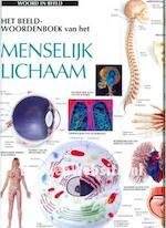 Het beeldwoordenboek van het menselijk lichaam - Unknown (ISBN 9789065905710)