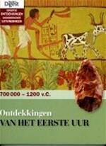 Ontdekkingen van het eerste uur - Unknown (ISBN 9789064078682)