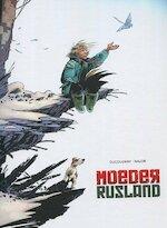 Moeder Rusland : Luxe integrale editie - Ducoudray, Anlor