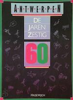 Antwerpen, de jaren 60 - B. Bern (ISBN 9789070876852)