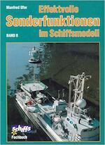 Effektvolle Sonderfunktionen im Schiffsmodell - Manfred Ufer (ISBN 9783881800594)