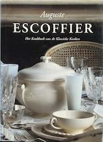Kookboek van de klassieke keuken - Auguste Escoffier (ISBN 9789061740742)
