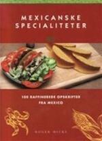 Mexicaans kookboek - Roger Hicks, Frederike Plaggemars, Inge Kappert (ISBN 9789072267658)