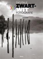 Digitale zwart-witfotografie - John Beardsworth (ISBN 9789057649578)