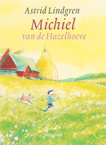 Michiel van de Hazelhoeve - A. Lindgren