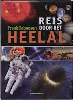 Reis door het heelal - Frank Deboosere (ISBN 9789002230165)