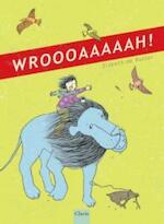 Wroooaaaaah! - Elsbeth de Ruiter (ISBN 9789044815849)
