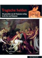 Tragische helden - Charles Hupperts, Elly Jans (ISBN 9789087717605)