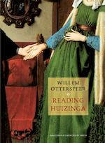 Reading Huizinga - Willem Otterspeer (ISBN 9789089641809)