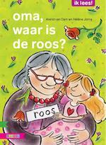 OMA, WAAR IS DE ROOS? - Arend van Dam (ISBN 9789048713707)
