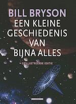 Een kleine geschiedenis van bijna alles - Bill Bryson (ISBN 9789045029870)