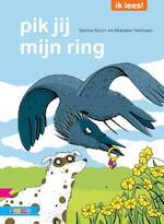 Pik jij mijn ring? - Selma Noort (ISBN 9789048718528)
