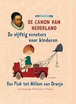 De canon van Nederland voor kinderen (ISBN 9789089640970)