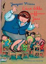 Lieve dikke juffrouw Jans - Jacques Vriens (ISBN 9789000328673)