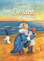 De lach hield zijn adem in - Margreet Schouwenaar (ISBN 9789044825558)