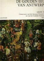 De gouden eeuw van Antwerpen - Leon Voet