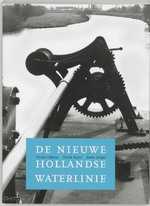 De Nieuwe Hollandse Waterlinie - Nicolaas Matsier, Selma Schepel, Carl de Keyer (ISBN 9789040095535)
