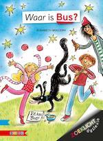 WAAR IS BUS? - Elisabeth Mollema (ISBN 9789048728299)