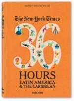 The New York Times 36 Hours - Barbara Ireland (ISBN 9783836544252)
