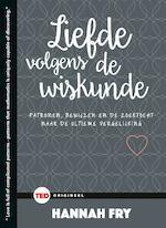 LIEFDE VOLGENS DE WISKUNDE - TED 2 - Hannah Fry (ISBN 9789059087088)