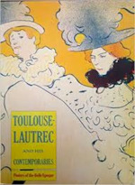 Toulouse-Lautrec and his contemporaries