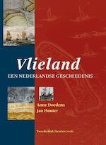 Vlieland een Nederlandse Geschiedenis - Anne Doedens, Jan Houter (ISBN 9789491276323)