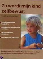 Zo wordt mijn kind zelfbewust - Ingrid Kluge, Georg Pfeifer, Emmy Middelbeek-van der Ven (ISBN 9789024378449)