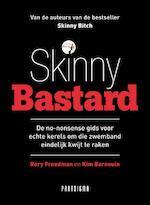Skinny Bastard - Kim Rory / Bardouin Freedman (ISBN 9789049998363)