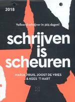 Schrijven is scheuren - Marja Pruis, Joost de Vries, Kees 't Hart (ISBN 9789492478412)