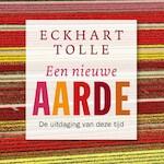 Een nieuwe aarde - Eckhart Tolle (ISBN 9789020214628)