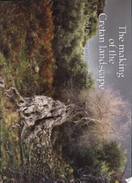 The Making of the Cretan Landscape - Oliver Rackham, Jo Moody (ISBN 9780719036477)