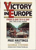 Victory in Europe - Max Hastings (ISBN 9781898799078)