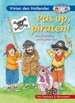 Pas op, piraten! - Vivian Den Hollander (ISBN 9789047513766)