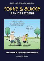 Fokke & Sukke hc10 aan de leiding - John Reid, Bastiaan Geleijnse, Jean-Marc van Tol (ISBN 9789492409386)