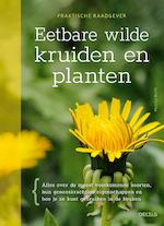 Eetbare wilde kruiden en planten - Monika Wurft (ISBN 9789044749823)