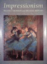 Impressionism - Belinda Thomson, Michael Howard (ISBN 9780861244386)