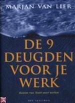 De 9 deugden voor je werk - Marjan van. Lier, Ed van. Eeden (ISBN 9789027468857)