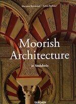 Moorish Architecture - Marianne Barrucand, Achim Bednorz (ISBN 9783822876343)