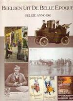 Beelden uit de Belle Epoque - Unknown (ISBN 90708180207)