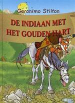 De indiaan met het gouden hart - Stilton Geronimo (ISBN 9789054614951)