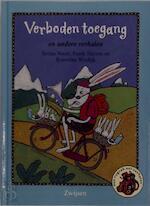 Verboden toegang en andere verhalen - Selma Noort, Frank Herzen, R. Wiedijk (ISBN 9789027648389)