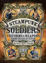 Steampunk Soldiers - Philip Smith, Joseph A. McCullough (ISBN 9781472807021)