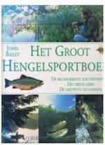 Het groot hengelsportboek - John Bailey, Aleid van Eekelen-benders (ISBN 9789041007391)