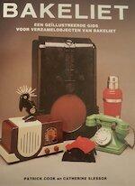 Bakeliet - P. Cook, C. Amp; Slessor (ISBN 9789061136521)